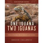 【预订】One Iguana, Two Iguanas: A Story of Accident, Natural S