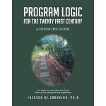 【预订】Program Logic for the Twenty First Century: A Definitiv