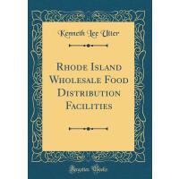 【预订】Rhode Island Wholesale Food Distribution Facilities (Cl