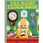 【预订】The Noisy Clock Shop
