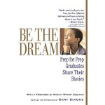 【预订】Be the Dream: Prep for Prep Graduates Share Their Stori