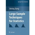 【预订】Large Sample Techniques for Statistics 9781441968265