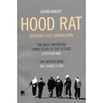 [C141] Hood Rat: Britain's Lost Generation 胡德瑞特:英国迷失的一代
