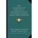 【预订】The Comedies of Plautus V1: Containing the Trinummus, M