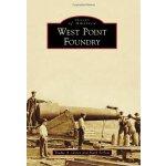 【预订】West Point Foundry
