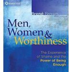 【预订】Men, Women & Worthiness: The Experience of Shame and th