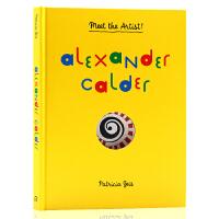 遇见艺术家 亚历山大考尔德 英文原版 Alexander Calder Meet the Artist 美国雕塑家 龙虾