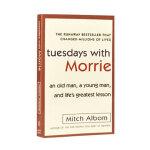 Tuesdays with Morrie相约星期二 英文原版,Mitch Albom(米奇・阿尔博姆),Knopf G
