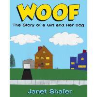 【预订】Woof: The Story of a Girl and Her Dog
