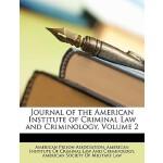 【预订】Journal of the American Institute of Criminal Law and C