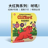 大红狗克利弗德系列 Clifford Barks! 大红狗的叫声 英文原版绘本 纸板书