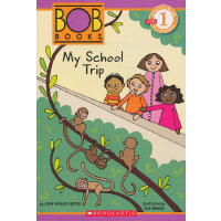 Schol Rdr Lvl 1: Bob Books: My School Trip 鲍勃书分级阅读第一级:我的学校旅