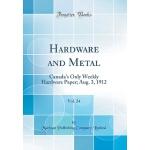 【预订】Hardware and Metal, Vol. 24: Canada's Only Weekly Hardw