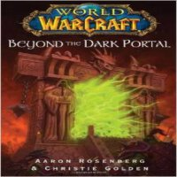 现货 Beyond the Dark Portal 英文原版 World of Warcraft 魔兽世界