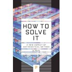 How to Solve It: A New Aspect of Mathematical Method 英文原版 怎