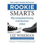 【预订】Rookie Smarts Why Learning Beats Knowing in the New Gam