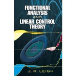 Functional Analysis and Linear Control Theory (【按需印刷】)
