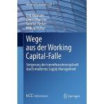 【预订】Wege Aus Der Working Capital-Falle: Steigerung Der Inne