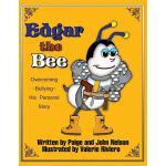 【预订】Edgar the Bee: Overcoming Bullying - His Personal Story