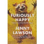 【现货】英文原版 高兴死了 Furiously Happy 一位抑郁症患者 用快乐席卷各大畅销书榜单 珍妮・罗森 拯救