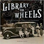 【预订】Library on Wheels: Mary Lemist Titcomb and America's Fi