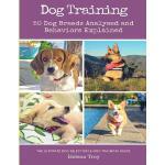 【预订】Dog Training: 50 Dog Breeds Analysed and Behaviours Exp