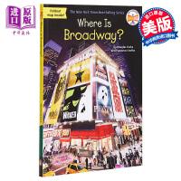【中商原版】Where Is Broadway 哪里是百老汇 Where Is系列 儿童历史文化科普文学 英文原版 7-