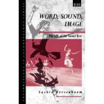 【预订】Word, Sound, Image: The Life of the Tamil Text