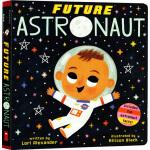 学乐未来宇航员未来宝宝纸板书 Future Astronaut 进口原版0-3岁婴幼儿启蒙益智早教绘本图画书 宇宙太空