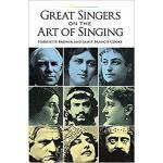 【预订】Great Singers on the Art of Singing 9780486291901