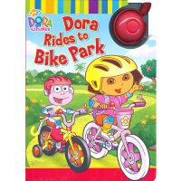 Dora Rides to Bike Park 朵拉历险记:单车上路(卡板书) ISBN9781416935391