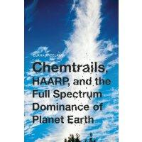 【预订】Chemtrails, HAARP, and the Full Spectrum Dominance of P