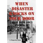 【预订】When Disaster Knocks on Your Door How Will You Answer I