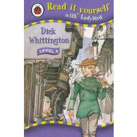 Ladybird:Dick Whittlington(Read It Yourself-Level 4) 小瓢虫分级读物:《迪克-惠灵顿》(阅读级别:4)ISBN 9781844229451