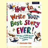 牛津英国小学英语写作指导教材 How to Write Your Best Story Ever 怎样写出好故事 英文