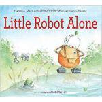 【预订】Little Robot Alone 9780544442801