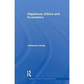 【预订】Happiness, Ethics and Economics 美国库房发货,通常付款后3-5周到货!