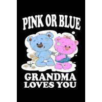 【�A�】Pink Or Blue Grandma Loves You: Family Collection
