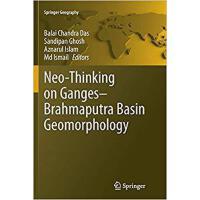 【预订】Neo-Thinking on Ganges-Brahmaputra Basin Geomorphology