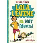 【预订】Lola Levine Is Not Mean! 9780316258333