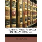 【预订】Trapping Wild Animals in Malay Jungles