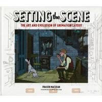 现货 英文原版 Setting the Scene 设置场景:动画的艺术与演化的布局