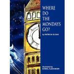 【预订】Where Do the Mondays Go?