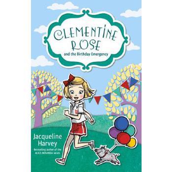 【预订】Clementine Rose and the Birthday Emergency 预订商品,需要1-3个月发货,非质量问题不接受退换货。