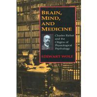 【预订】Brain, Mind, and Medicine: Charles Richet and the Origi