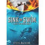【预订】Sink or Swim: A Novel of WWII 9781338057904