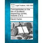 【预订】Commentaries on the Law of Scotland, Respecting Crimes.