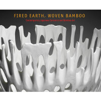 Fired Earth, Woven Bamboo: Contemporary Japanese 当代日本陶艺与竹艺