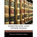 【预订】Longfellow, and Other Essays