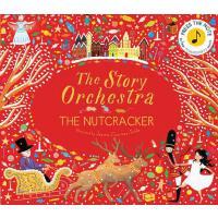【预订】The Story Orchestra: The Nutcracker: Press the Note to